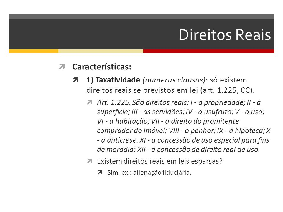 Direitos Reais Características: