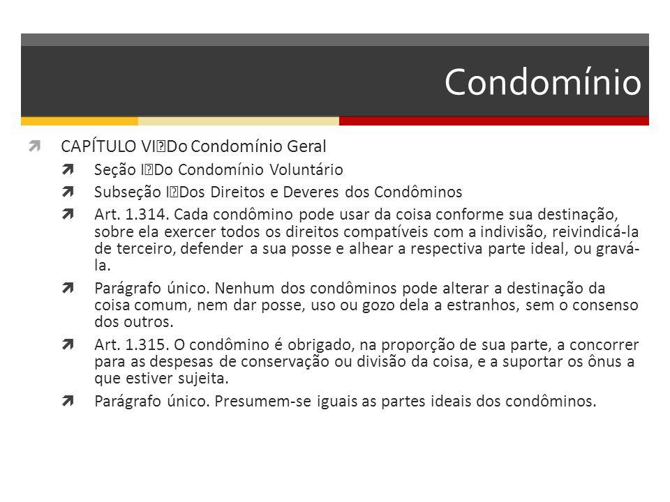 Condomínio CAPÍTULO VI Do Condomínio Geral