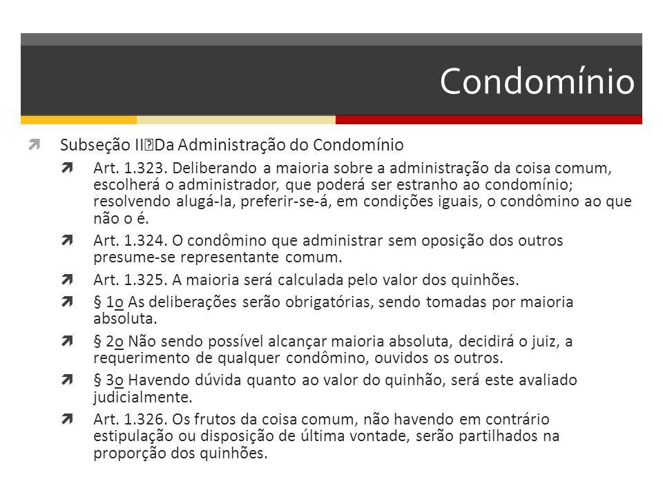 Condomínio Subseção II Da Administração do Condomínio