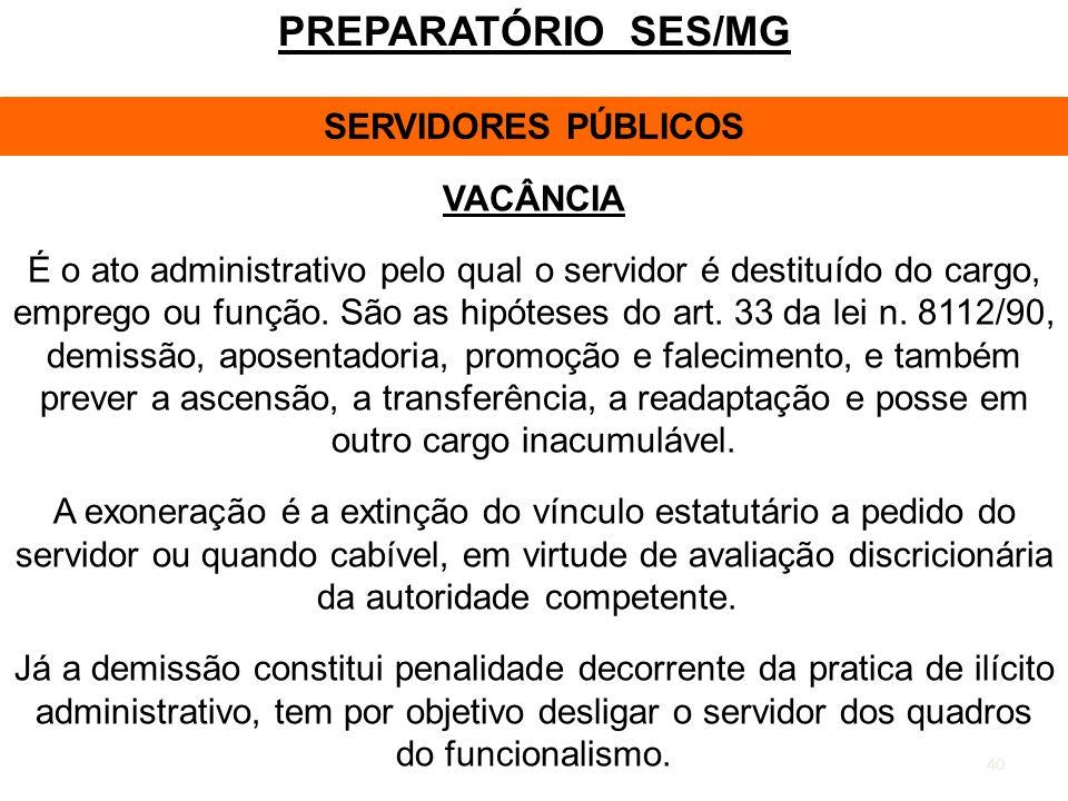PREPARATÓRIO SES/MG SERVIDORES PÚBLICOS VACÂNCIA