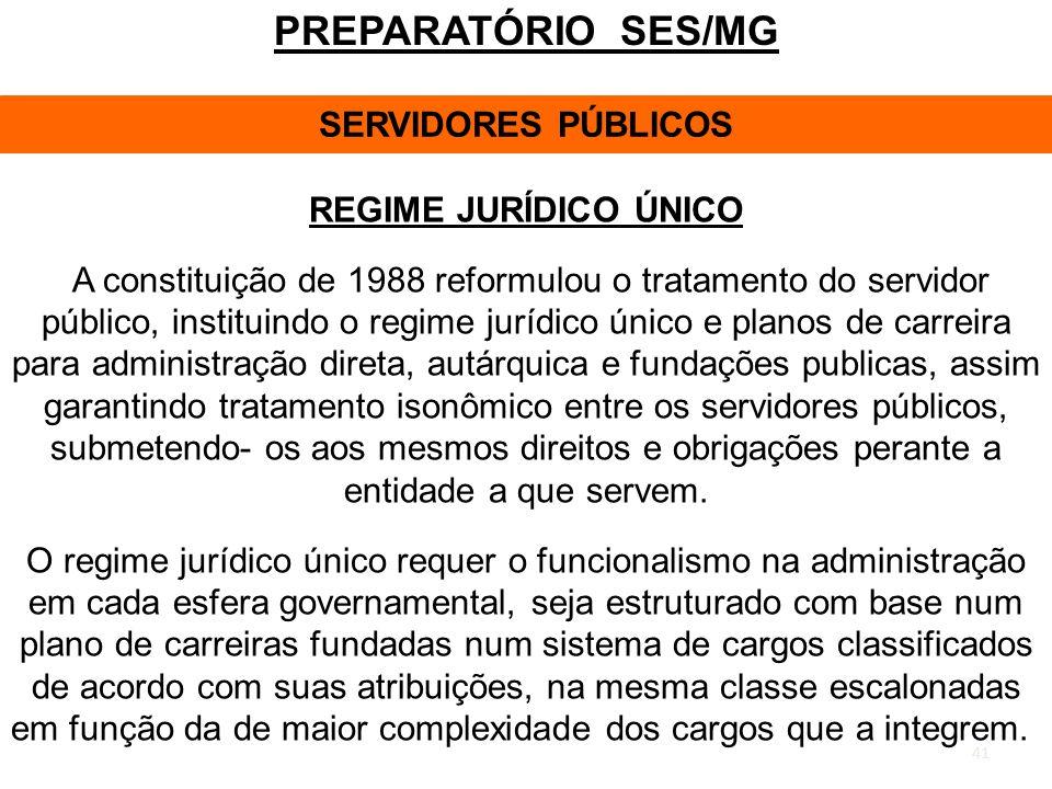 PREPARATÓRIO SES/MG SERVIDORES PÚBLICOS REGIME JURÍDICO ÚNICO