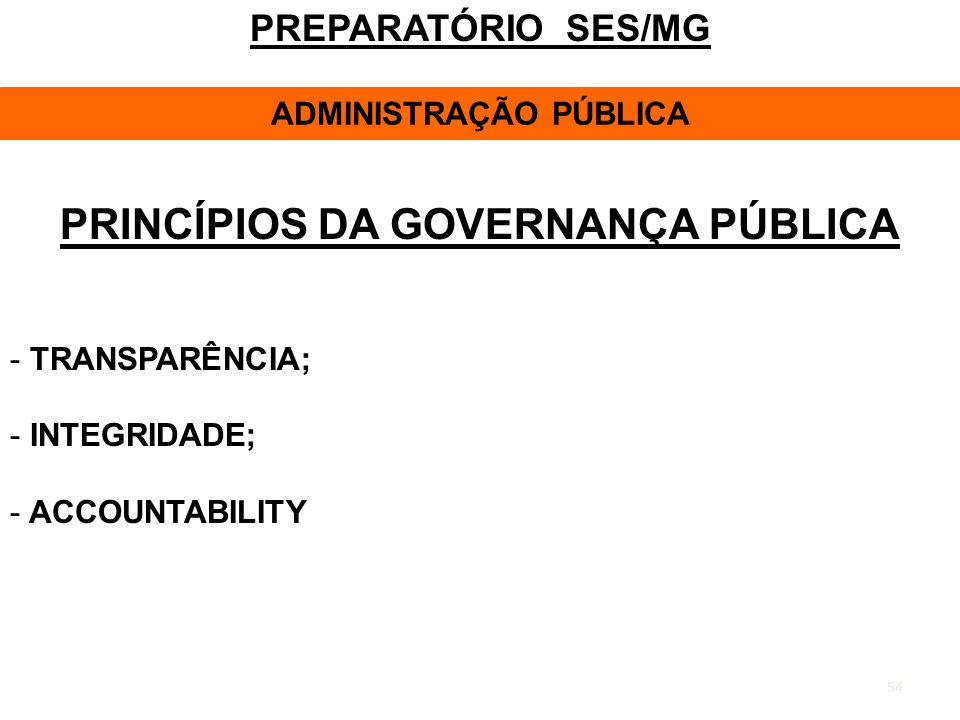 ADMINISTRAÇÃO PÚBLICA PRINCÍPIOS DA GOVERNANÇA PÚBLICA