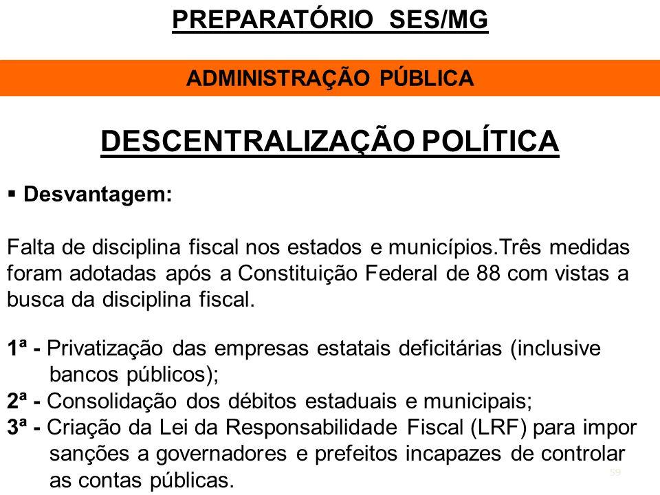 ADMINISTRAÇÃO PÚBLICA DESCENTRALIZAÇÃO POLÍTICA