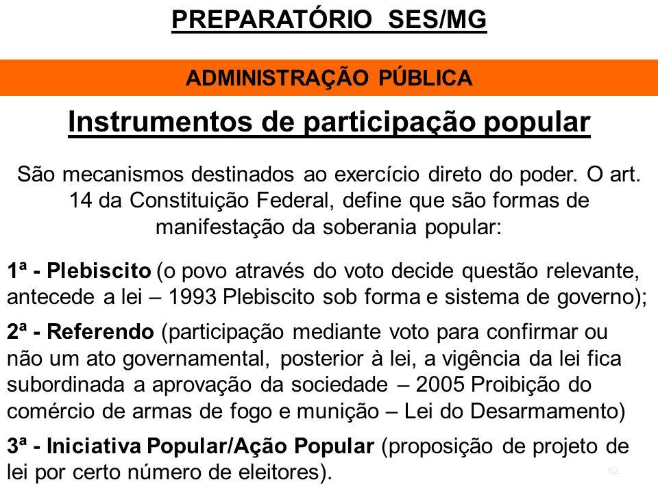 ADMINISTRAÇÃO PÚBLICA Instrumentos de participação popular