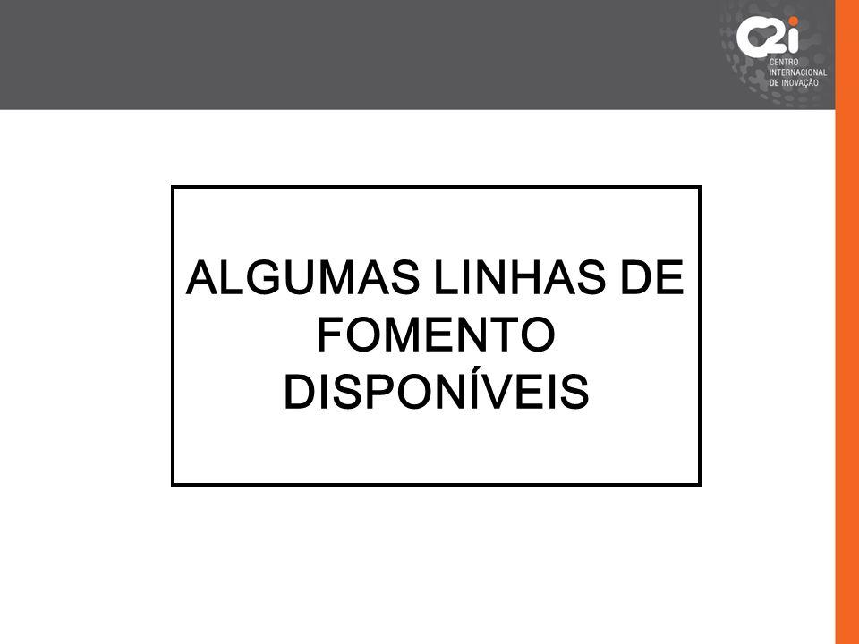 ALGUMAS LINHAS DE FOMENTO DISPONÍVEIS