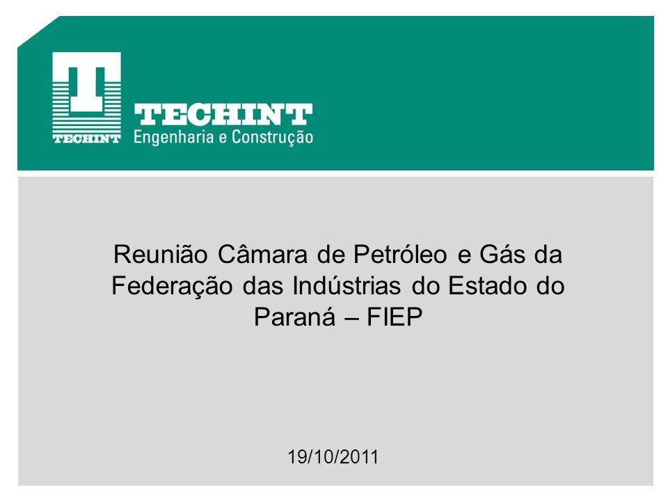 Reunião Câmara de Petróleo e Gás da Federação das Indústrias do Estado do Paraná – FIEP