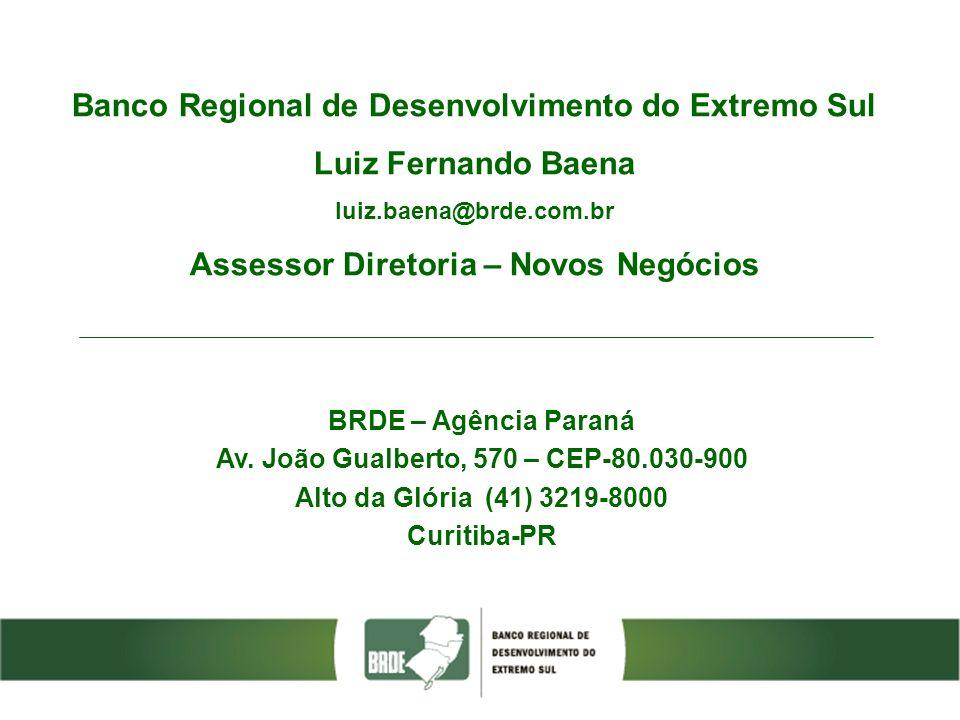Banco Regional de Desenvolvimento do Extremo Sul Luiz Fernando Baena