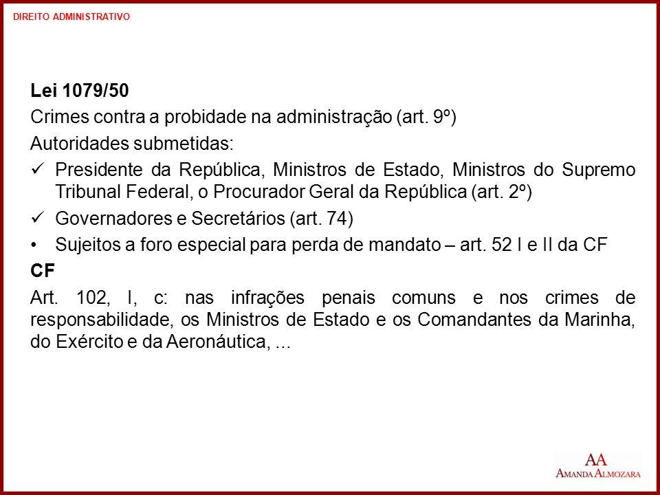 Crimes contra a probidade na administração (art. 9º)