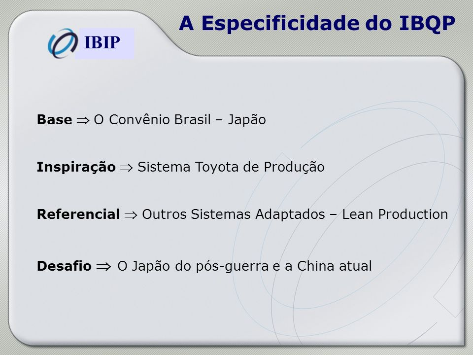 A Especificidade do IBQP