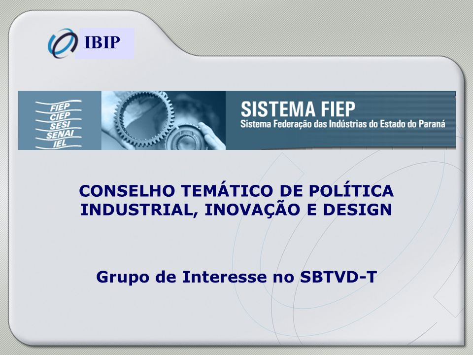 CONSELHO TEMÁTICO DE POLÍTICA INDUSTRIAL, INOVAÇÃO E DESIGN
