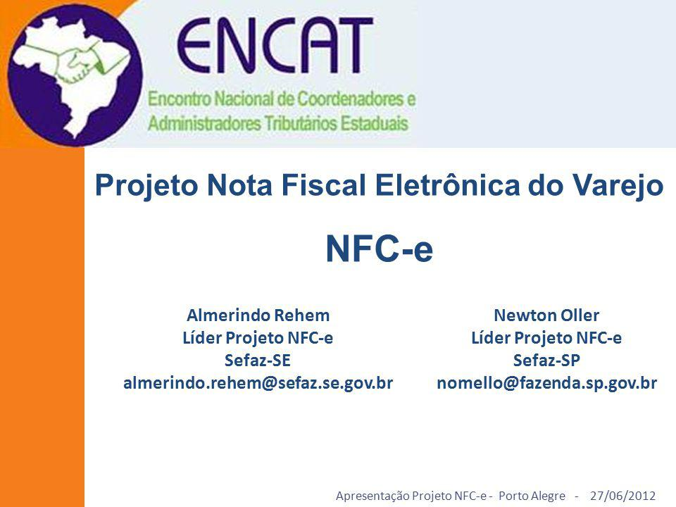 NFC-e Projeto Nota Fiscal Eletrônica do Varejo
