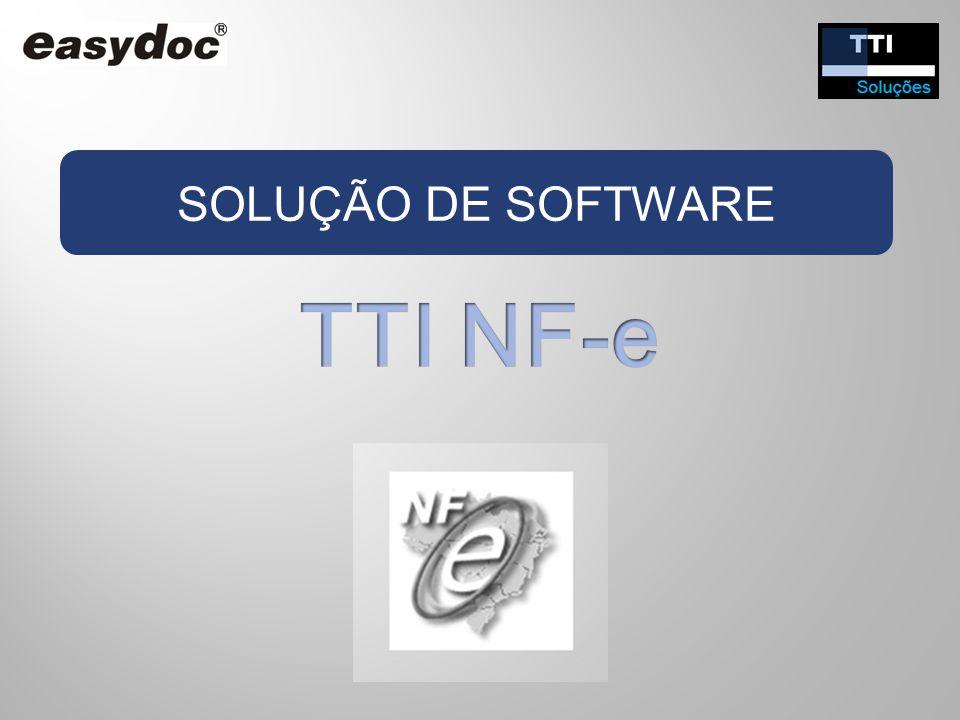 SOLUÇÃO DE SOFTWARE TTI NF-e
