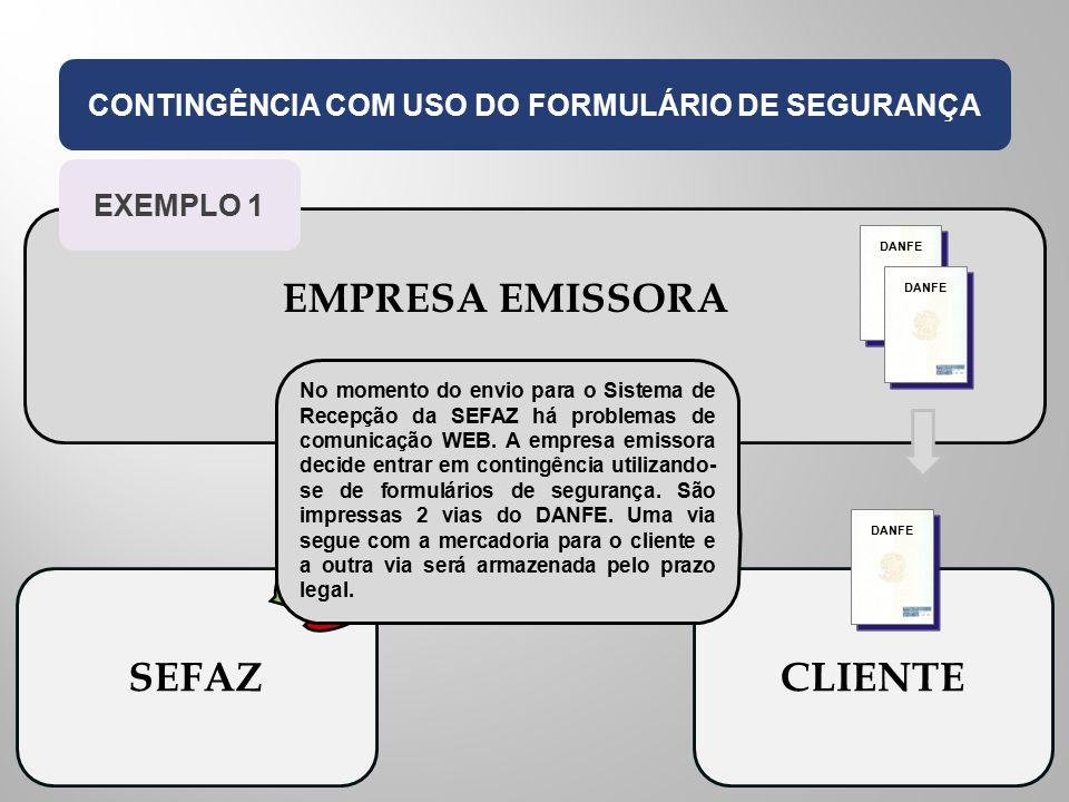 CONTINGÊNCIA COM USO DO FORMULÁRIO DE SEGURANÇA