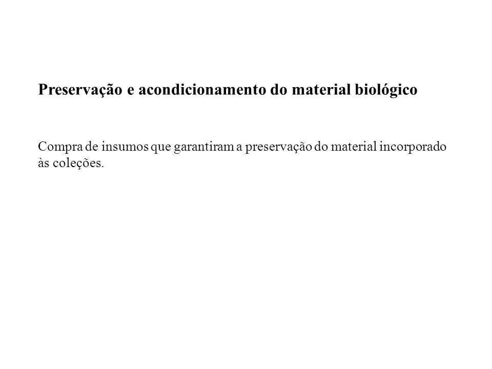 Preservação e acondicionamento do material biológico