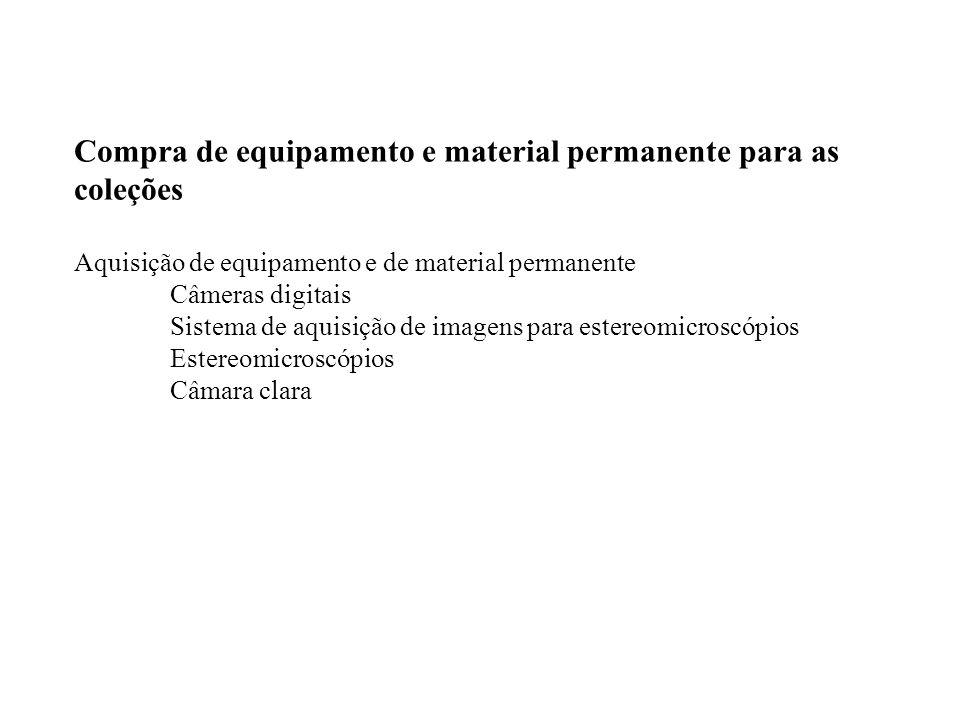 Compra de equipamento e material permanente para as coleções