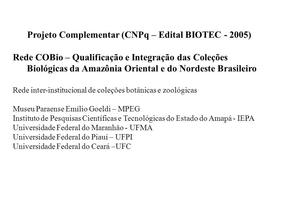 Projeto Complementar (CNPq – Edital BIOTEC - 2005)