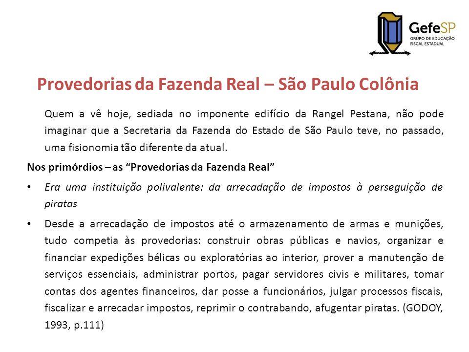 Provedorias da Fazenda Real – São Paulo Colônia