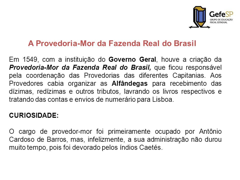 A Provedoria-Mor da Fazenda Real do Brasil