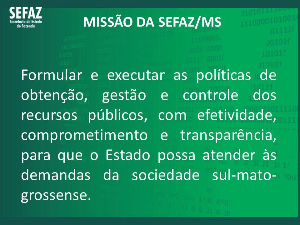 MISSÃO DA SEFAZ/MS