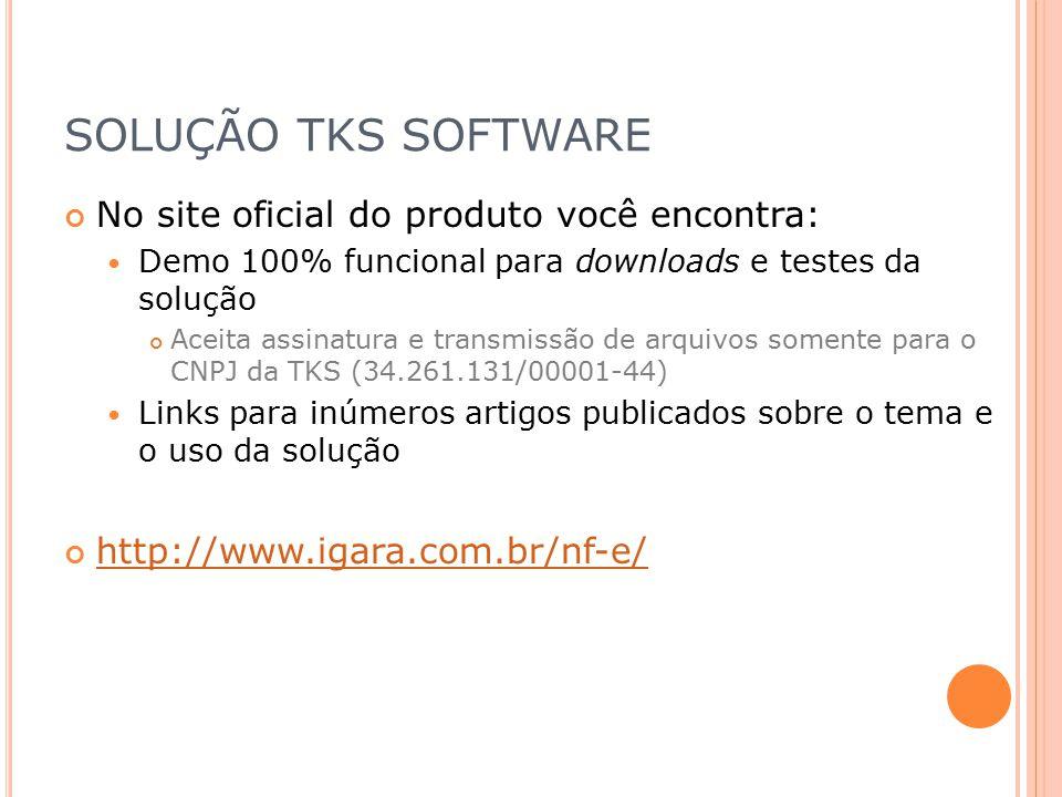 SOLUÇÃO TKS SOFTWARE No site oficial do produto você encontra: