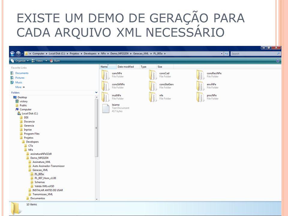 EXISTE UM DEMO DE GERAÇÃO PARA CADA ARQUIVO XML NECESSÁRIO
