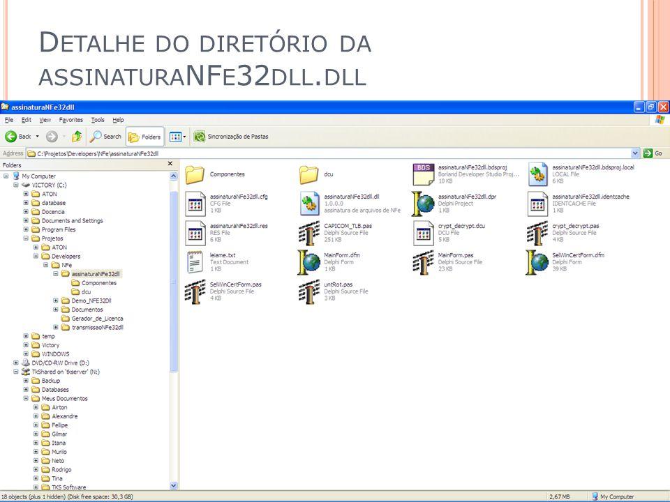 Detalhe do diretório da assinaturaNFe32dll.dll