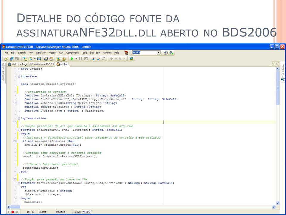 Detalhe do código fonte da assinaturaNFe32dll.dll aberto no BDS2006