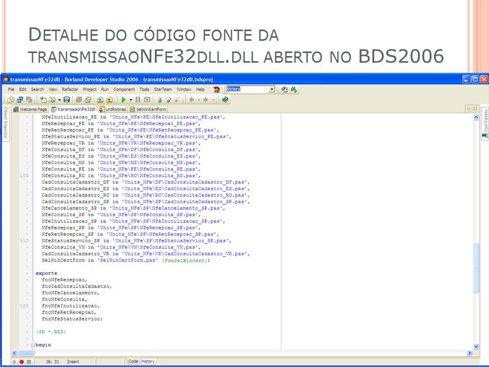 Detalhe do código fonte da transmissaoNFe32dll.dll aberto no BDS2006
