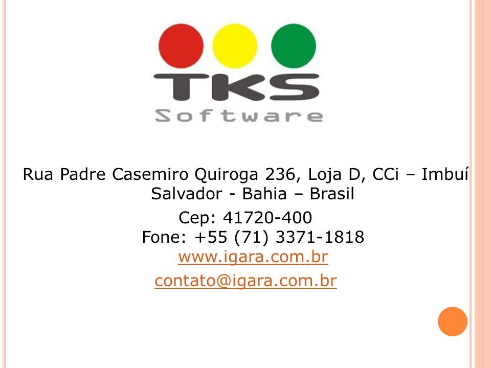 Rua Padre Casemiro Quiroga 236, Loja D, CCi – Imbuí Salvador - Bahia – Brasil Cep: 41720-400 Fone: +55 (71) 3371-1818 www.igara.com.br contato@igara.com.br
