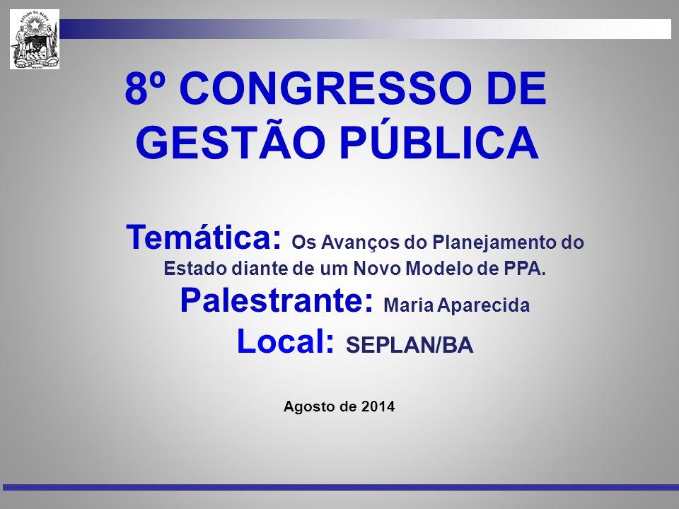 8º CONGRESSO DE GESTÃO PÚBLICA Palestrante: Maria Aparecida