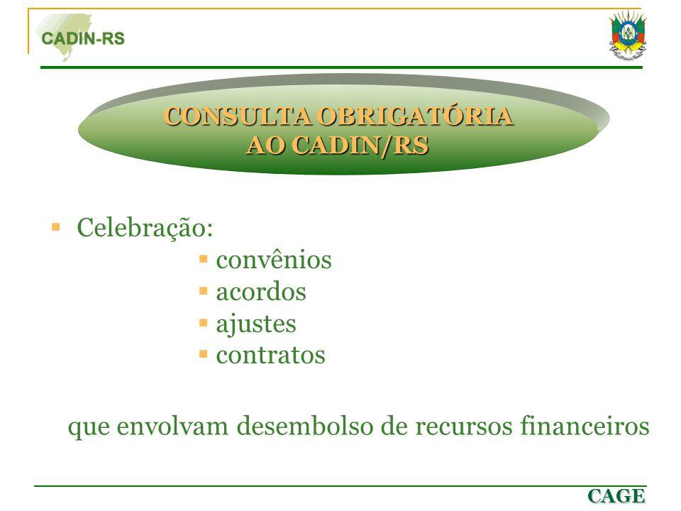 CONSULTA OBRIGATÓRIA AO CADIN/RS