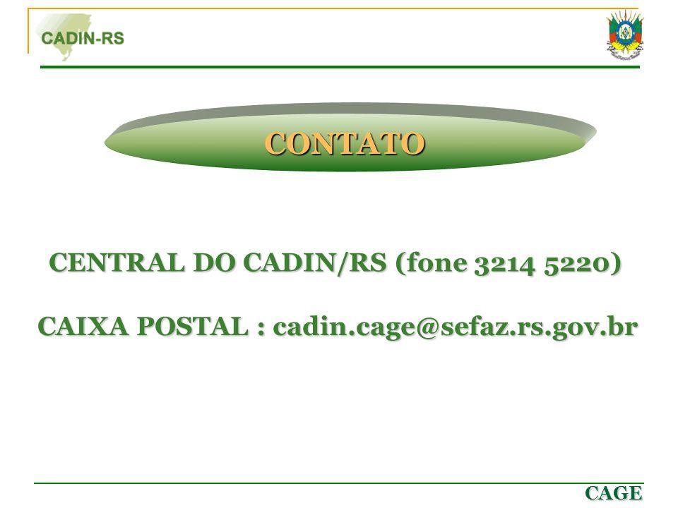CONTATO CENTRAL DO CADIN/RS (fone 3214 5220)