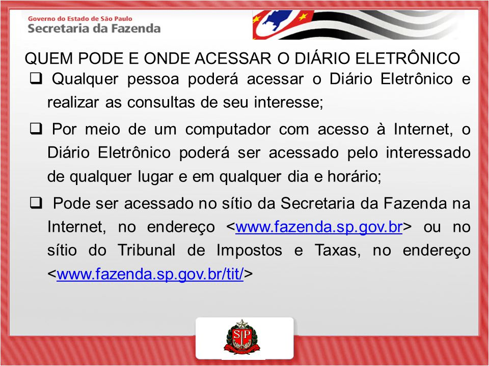 QUEM PODE E ONDE ACESSAR O DIÁRIO ELETRÔNICO