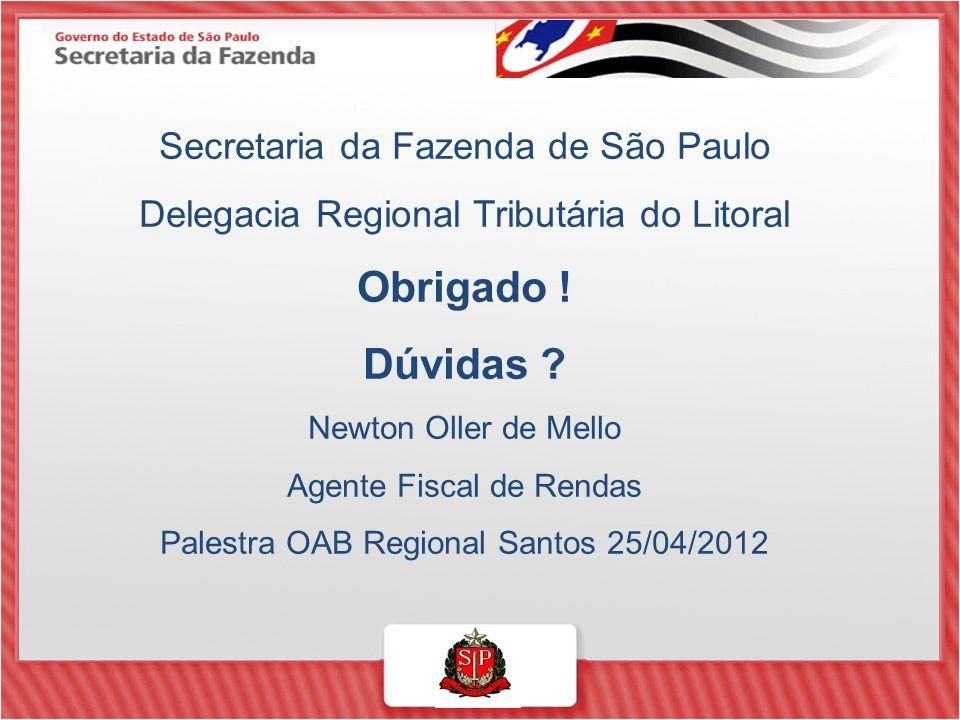 Obrigado ! Dúvidas Secretaria da Fazenda de São Paulo