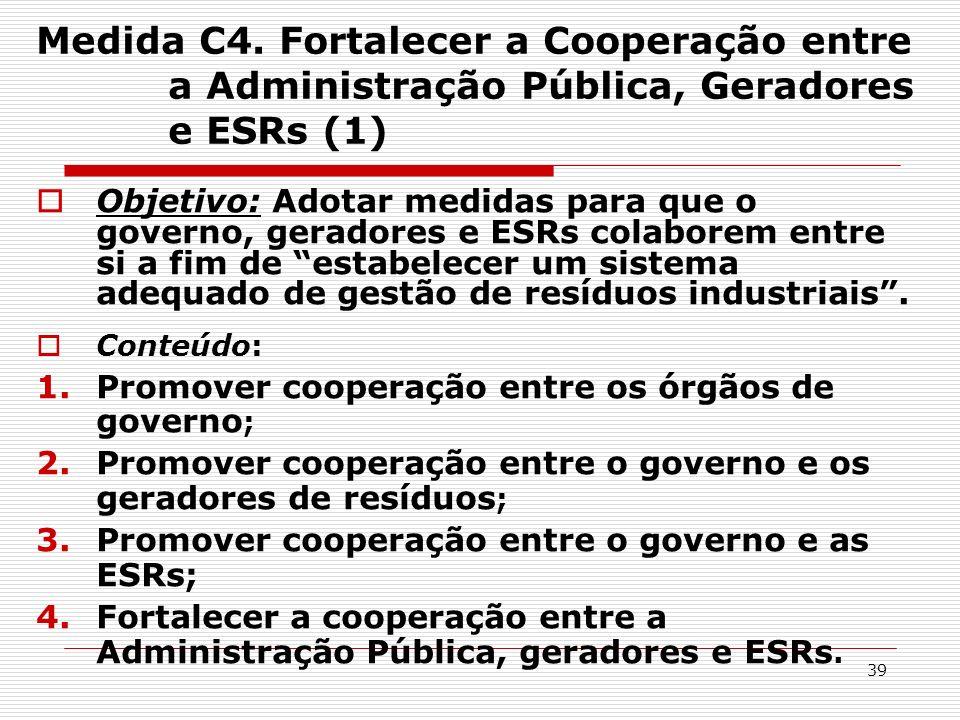 Medida C4. Fortalecer a Cooperação entre a Administração Pública, Geradores e ESRs (1)