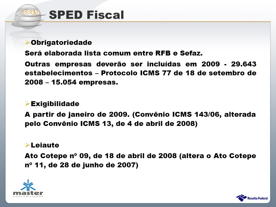 SPED Fiscal Obrigatoriedade
