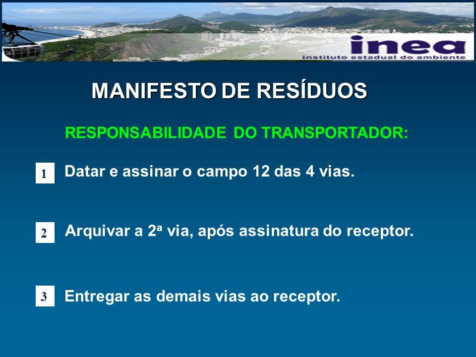 RESPONSABILIDADE DO TRANSPORTADOR: