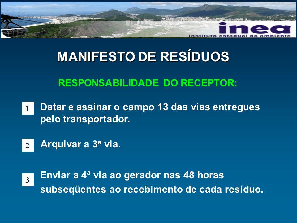 RESPONSABILIDADE DO RECEPTOR: