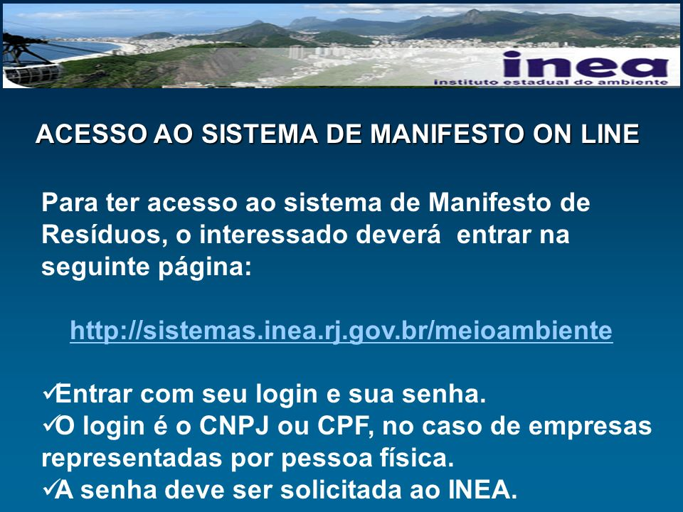 ACESSO AO SISTEMA DE MANIFESTO ON LINE