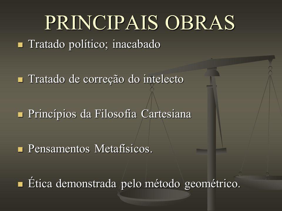 PRINCIPAIS OBRAS Tratado político; inacabado
