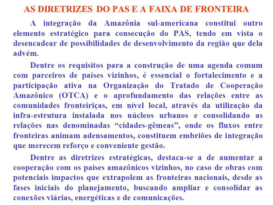 AS DIRETRIZES DO PAS E A FAIXA DE FRONTEIRA