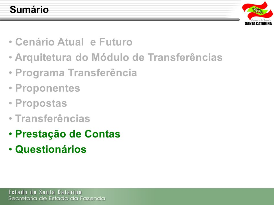 Arquitetura do Módulo de Transferências Programa Transferência
