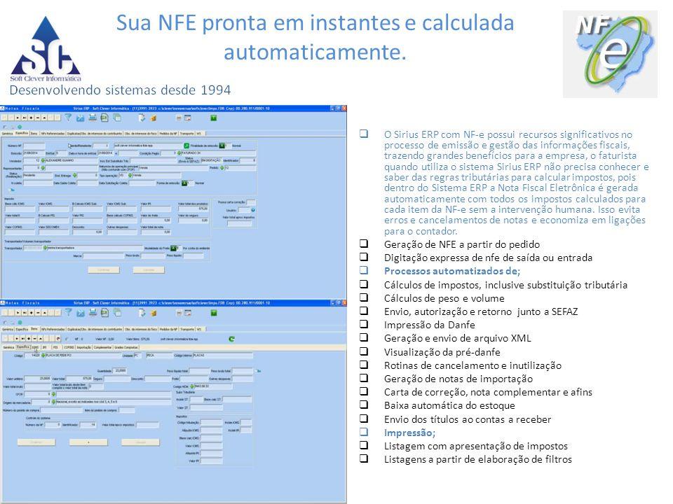 Sua NFE pronta em instantes e calculada automaticamente.