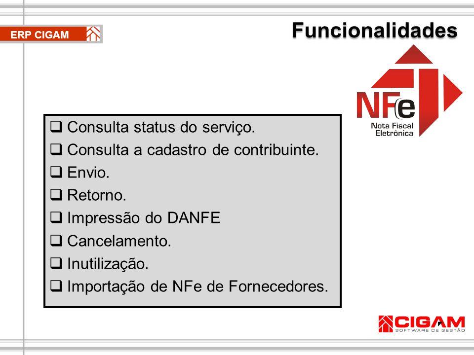 Funcionalidades Consulta status do serviço.