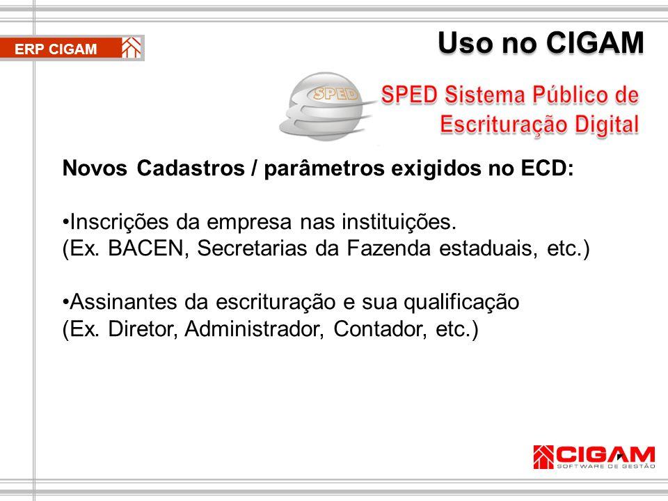 Uso no CIGAM Novos Cadastros / parâmetros exigidos no ECD: