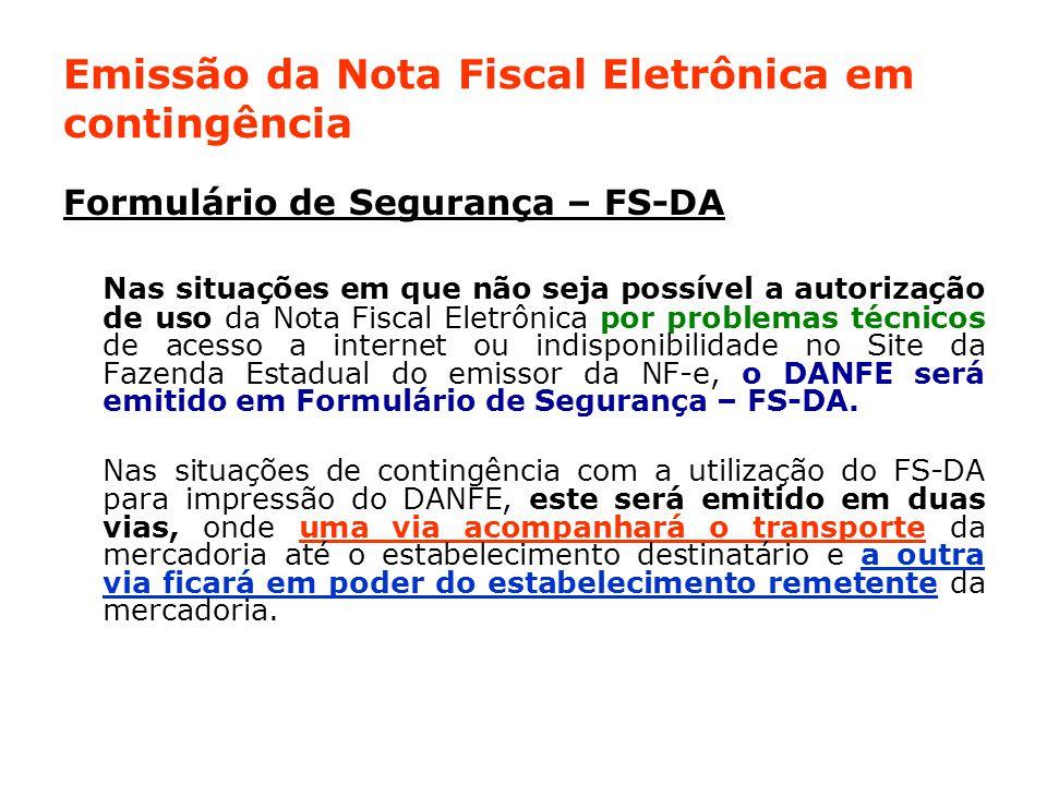 Emissão da Nota Fiscal Eletrônica em contingência