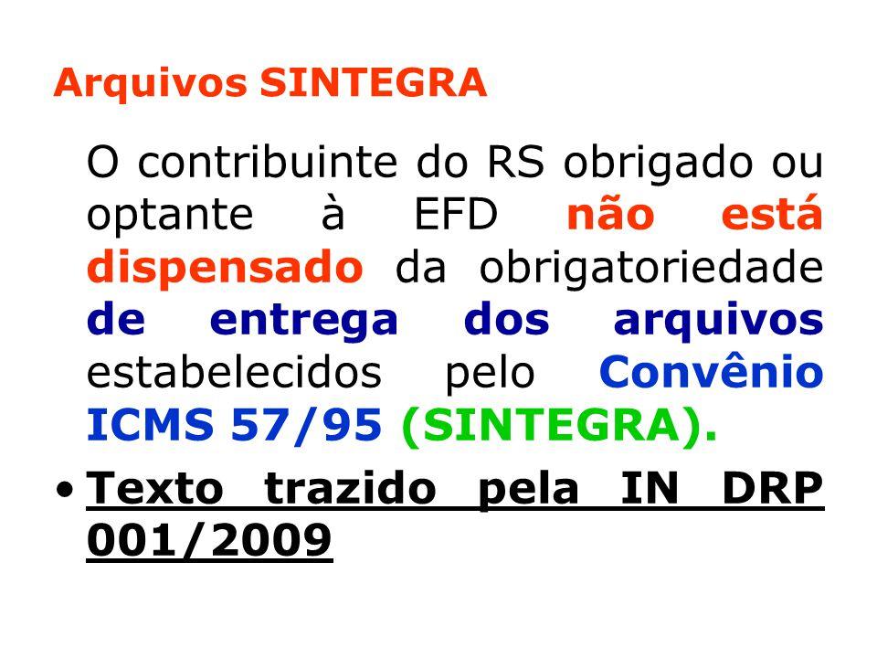 Texto trazido pela IN DRP 001/2009