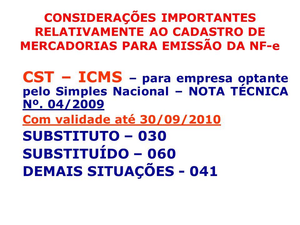 CONSIDERAÇÕES IMPORTANTES RELATIVAMENTE AO CADASTRO DE MERCADORIAS PARA EMISSÃO DA NF-e