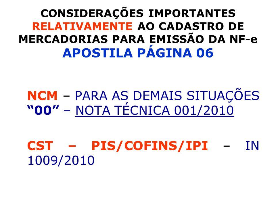 NCM – PARA AS DEMAIS SITUAÇÕES 00 – NOTA TÉCNICA 001/2010