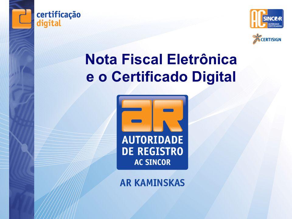 Nota Fiscal Eletrônica e o Certificado Digital